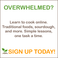 Learn to cook online. Traditional foods, sourdough, and more!