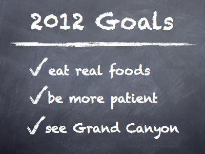 Real Food Goals 2012