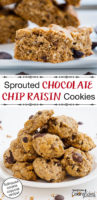 """Longer Pinterest pin with two images. Top image of sprouted tollhouse cookie bars on a white plate. Bottom image of cookies piled high on a white plate. Text overlay says, """"Sprouted Chocolate Chip Raisin Cookies: Tollhouse cookie copycat recipe!"""""""