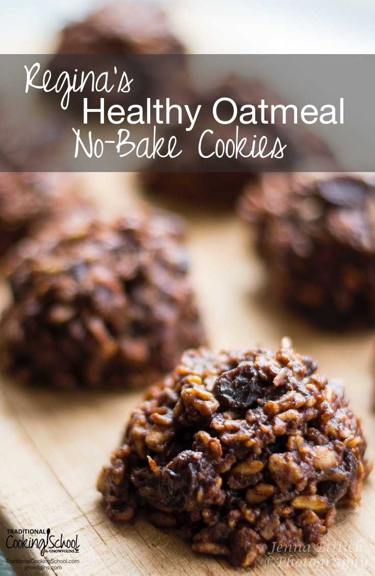 Healthy Oatmeal No Bake Cookies Traditional Cooking School