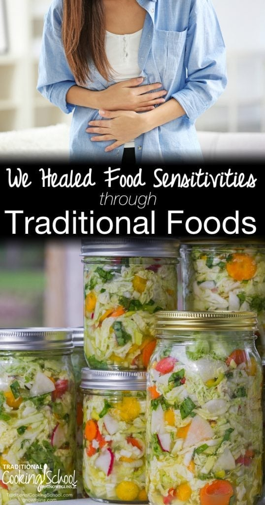 For many years we ate primarily whole, real foods -- but we avoided certain foods (gluten, eggs, and dairy) because of known or suspected food sensitivities. Inspired by the ideas in Nourishing Traditions, we felt that we should give traditional food preparation methods a try. Learn how we healed food sensitivities through traditional foods!
