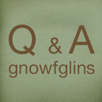 "green square with text ""Q & A gnowfglins"""
