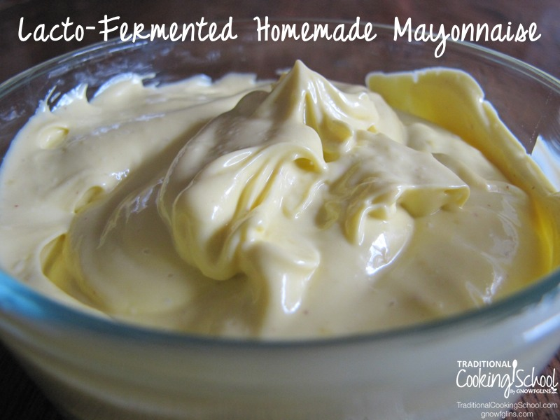 Make your own mayonnaise! Homemade mayo gives you valuable enzymes, avoids GMO additives and tastes great. Lacto-ferment it for extra nutrition and a longer 'shelf' life. You can use a stick blender or food processor to whip some up today! | TraditionalCookingSchool.com