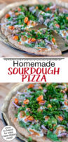 "Two pizzas on a wooden table, topped with tomatoes, greens, onions, meat and cheese. Text overlay: ""Homemade Sourdough Pizza (+how to freeze for easy make-ahead meal!)"""