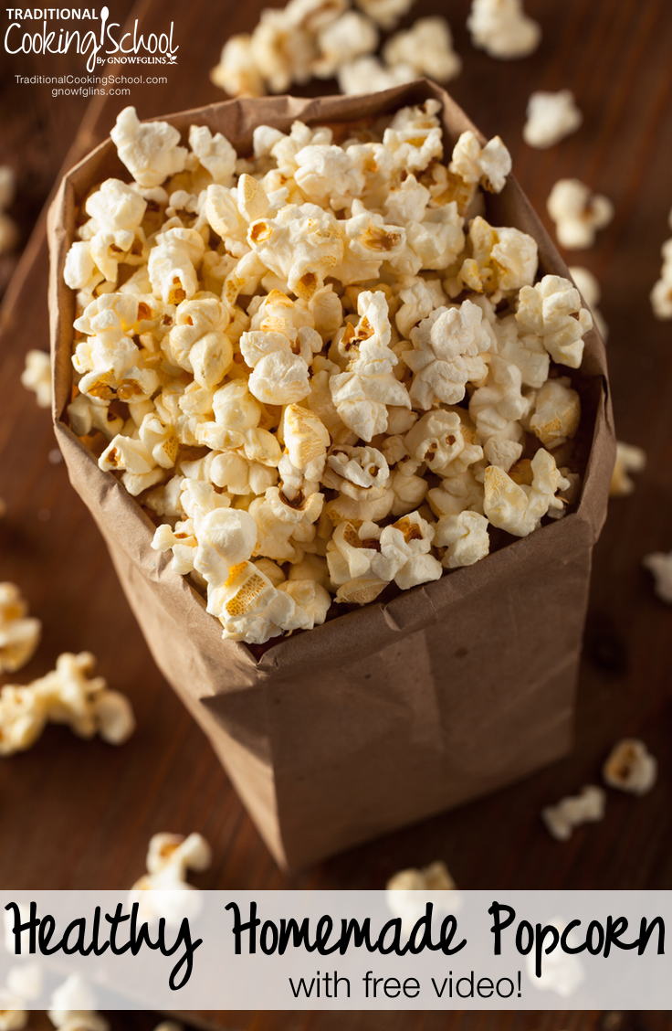 Healthy Homemade Popcorn (with free video!) | Our healthy homemade popcorn tastes amazingly just like the theater -- but without any of the guilt that comes with consuming highly-processed and/or trans fat vegetable oils. My son and I made this free how-to video for you (though he did all the work). | TraditionalCookingSchool.com