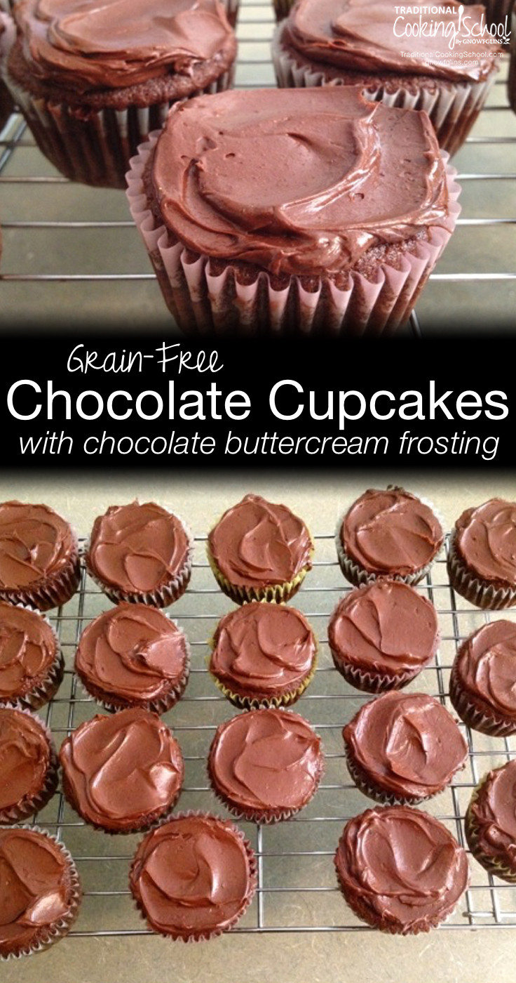Grain-Free Chocolate Cupcakes with Chocolate Buttercream Frosting | With high-fiber, low-starch coconut flour, these GAPS-friendly, grain-free chocolate cupcakes are an easy, from-scratch treat for everyone to enjoy! They're nut-free, too -- allergy-friendly cupcakes for the win! | TraditionalCookingSchool.com