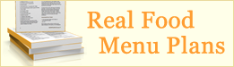Weekly real food menu plans at GNOWFGLINS