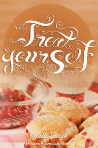 Treat Yourself by Kate Tietje