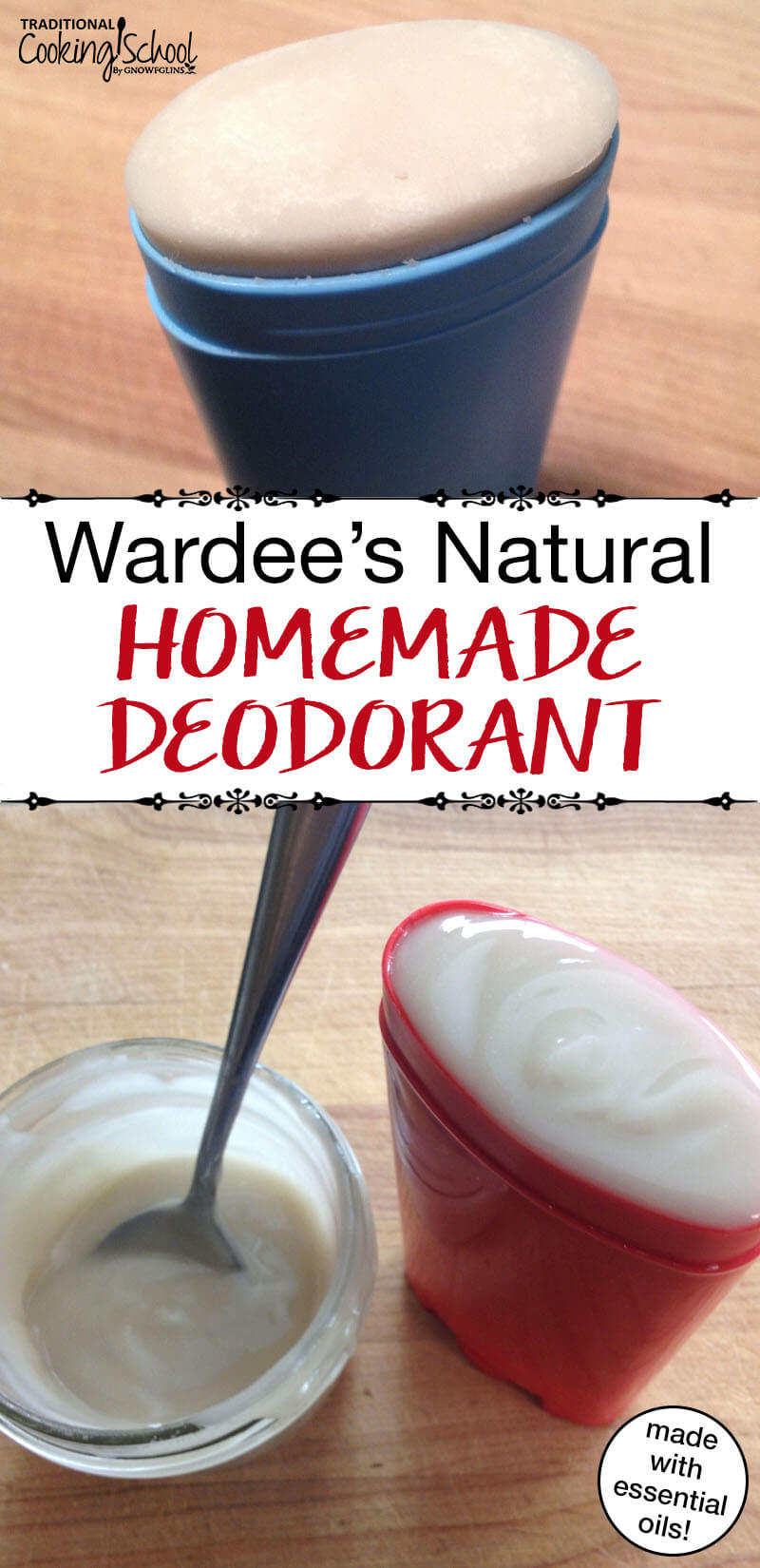 Wardee's Natural Homemade Deodorant | DIY deodorant recipes... it often takes several attempts to come up with a winner. After 3 tries, I finally came up with a natural deodorant recipe that really works! I've been using this recipe for 3 years! | TraditionalCookingSchool.com