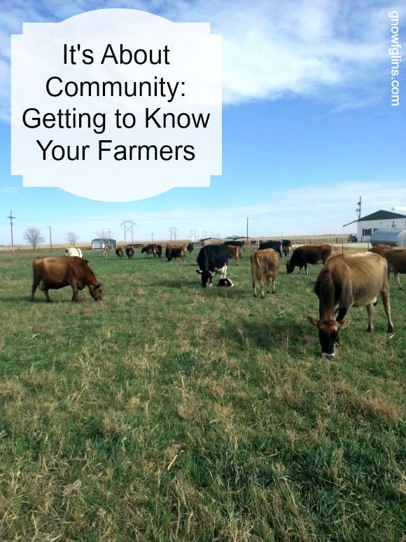 It's About Community: Get To Know Your Farmers | TraditionalCookingSchool.com
