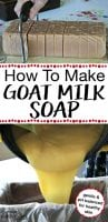 Loaf of homemade goat milk soap being cut into bars and a picture of the liquid soap being poured into a mold with text overlay.