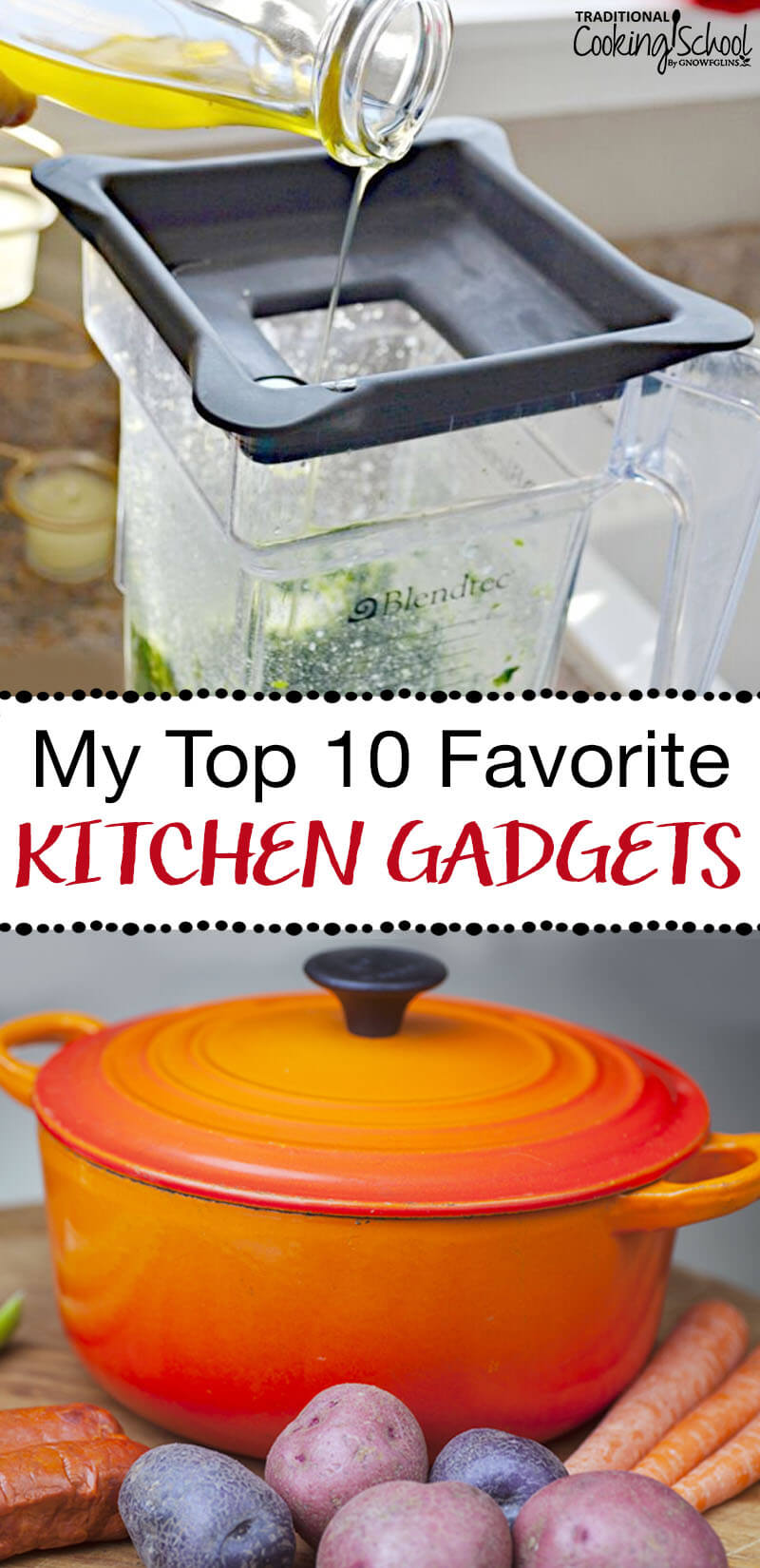 "My Top 10 Favorite Kitchen Gadgets | When I began my Traditional Cooking journey four years ago, I was surprised that my ""fully stocked kitchen"" wasn't as fully stocked as I thought. Like changing our way of eating, it's been a process to get the right tools. 