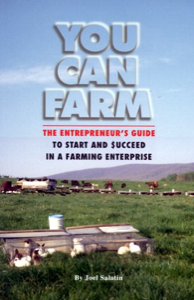 "You Can Farm by Joel Salatin | You Can Farm by Joel Salatin. ""While this book can be helpful to all farmers, it targets the wannabes, the folks who actually entertain notions of living, loving and learning on a piece of land. Anyone willing to dance with such a dream should be able to assess its assets and liabilities; its fantasies and realities. 