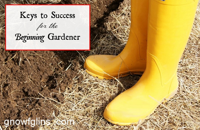 Keys to Success for the Beginning Gardener | After a rough winter, spring has finally arrived and the long-awaited gardening season is finally in full swing. If you are new to gardening endeavor, I encourage you to give it a shot! There's no time like the present. :) I put together a few gardening tips so that you can have a successful first season. These basic tips are the things I wish I had known when I first started. | TraditionalCookingSchool.com