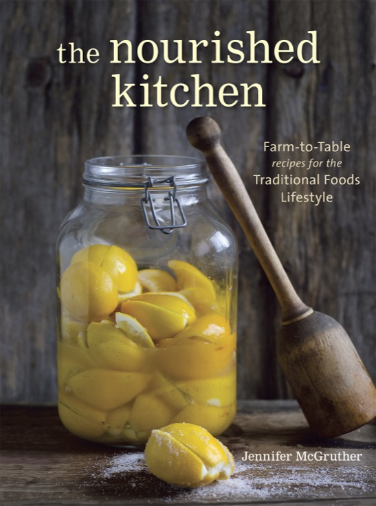 "What more can you say about a book so gorgeous, so delicious, and so chock-full of traditional cooking farm-to-table recipes -- other than <em>get it now</em>? Oh, but never fear, I think I can find a few more words to tempt you. The book is ""The Nourished Kitchen"" by Jennifer McGruther, and with a release date of Tues, Apr 15, you are within days of holding your own copy. Plus, you can get pre-order perks if you order by Tues 4/15. See the post for details."