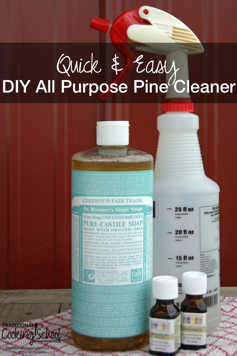 Quick & Easy DIY All Purpose Pine Cleaner | I'm not going to sacrifice cleanliness just because I own and operate a muddy homestead. So, I whipped up my own DIY All Purpose Pine Cleaner to keep on top of muddy floors. Not only are the ingredients familiar and easy-to-find, the recipe is quick and my floors smell of fresh pine. | TraditionalCookingSchool.com