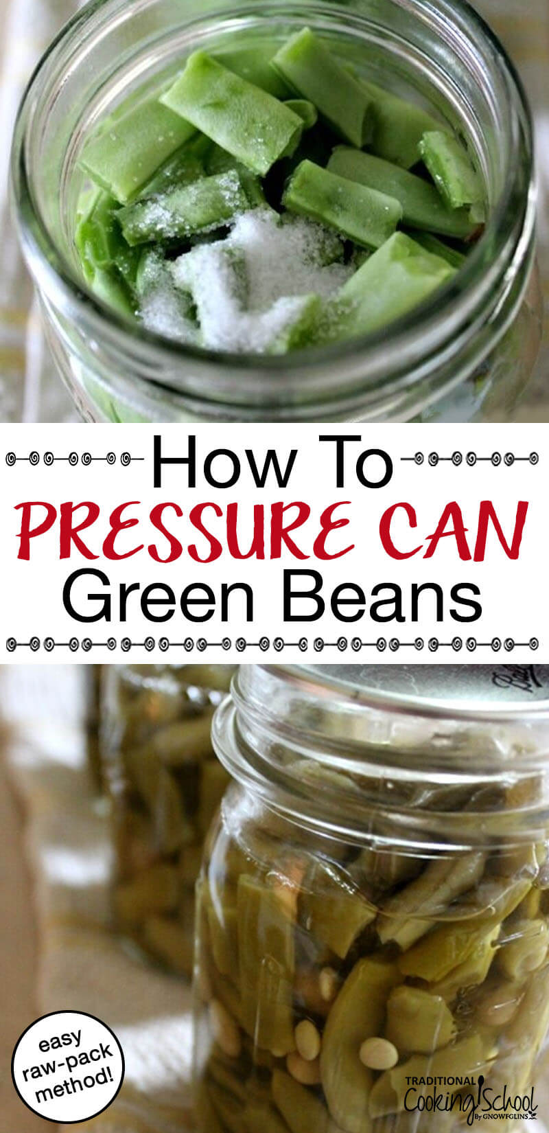How To Pressure Can Green Beans (Raw-Pack Method) We can't sacrifice food safety. I consider some quick canning methods to be unsafe. Not the raw pack method, though -- it's both safe and time-saving. Learn how to pressure can green beans using the raw-pack method! #canning #pressurecanning #greenbeans #rawpack #healthy #recipe #recipes