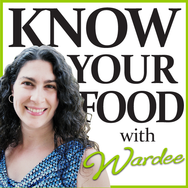 Know Your Food with Wardee | KnowYourFoodPodcast.com