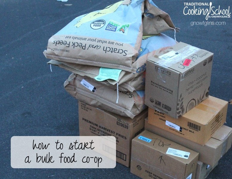 How To Start A Bulk Food Co-Op | Individuals and families can harness the power of buying in bulk by joining other like-minded people to form a private buying club. In other words, a bulk food co-op. | TraditionalCookingSchool.com