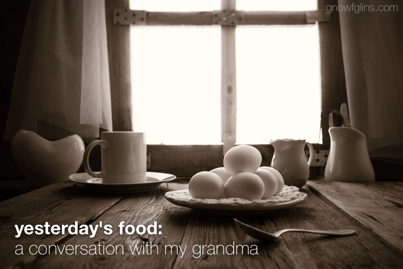 My maternal grandmother is an active and healthy 91 year old. Her secret? Eating as naturally as possible. She attributes her longevity and good health to the natural, home-grown, and locally-sourced foods of her childhood. Recently I visited with her about her growing up years on a small farm in the 1920s. | TraditionalCookingSchool.com
