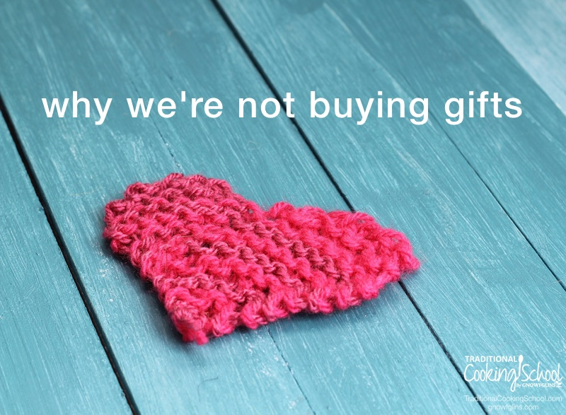 We\'re Not Buying Gifts