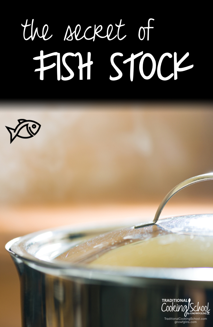 "The Secret Of Fish Stock | Fish stock doesn't usually make a person's top 10 ""I need to try this!"" list. But when I read about the health benefits of fish stock, I had to give credit where credit is due -- fish stock is in a class all by itself. Learn how to make fish stock, too! 