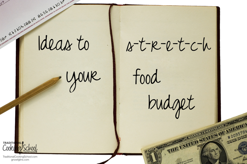 Bottom line: real food can be expensive. There's no way around it. Processed, non-organic, fake food is, unfortunately, cheaper than real food. Unless you change your perspective...   TraditionalCookingSchool.com