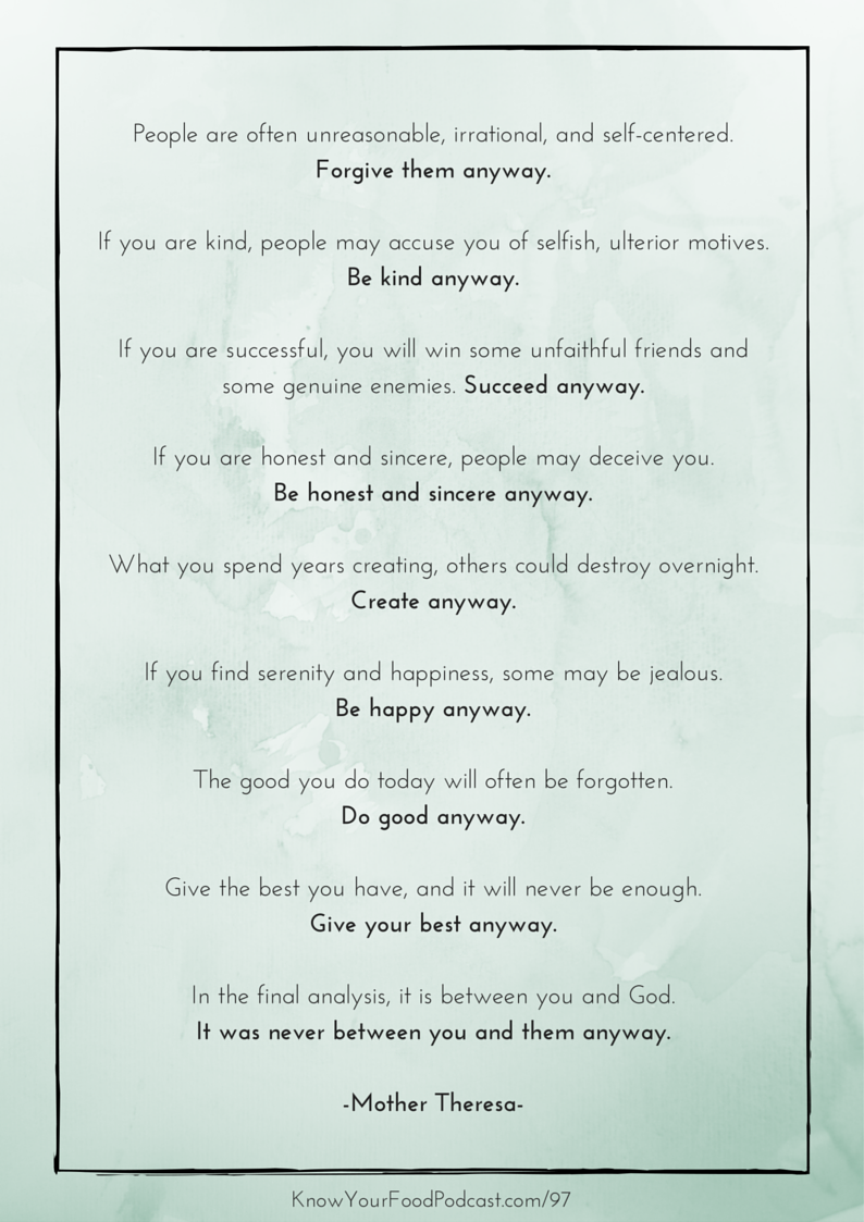 """In today's podcast, I'm sharing the highlights of 2014, and I talk about what I have in mind (Lord willing) for 2015, plus I share my """"word"""" for 2015 and give you a printable of my favorite quote by Mother Theresa. But it doesn't stop there. No, this podcast requires your input, too! Plus, the tip of the week and the weekly listener question.   KnowYourFoodPodcast.com/97"""