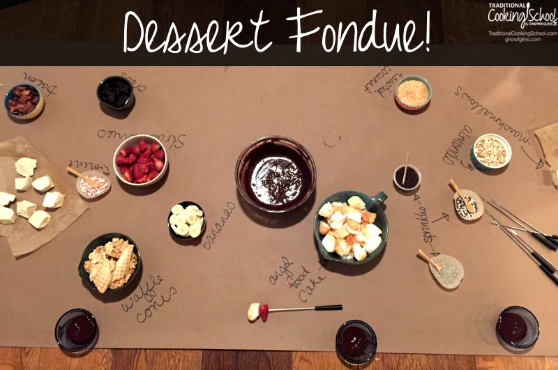 Real Food Fondue | Fondue is commonly served as dessert, such as strawberries dipped in melted chocolate; but it is lots of fun to make an entire meal of fondue! It's so much fun to gather around a table and enjoy amazing finger food. Your hands and a skewer are all you need! | TraditionalCookingSchool.com