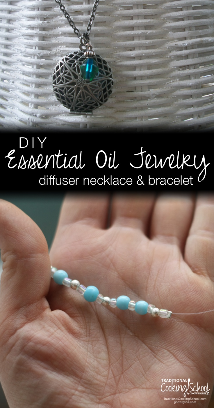 DIY Diffuser Jewelry {necklace and bracelet} Essential oils are rapidly gaining popularity -- and with good reason. I quickly realized that essential oil jewelry would be a breeze to make (and fun, too!). I'll take you through the steps of making both an essential oil diffuser necklace and an essential oil diffuser bracelet -- so you'll be making essential oil jewelry on your own in no time. | TraditionalCookingSchool.com
