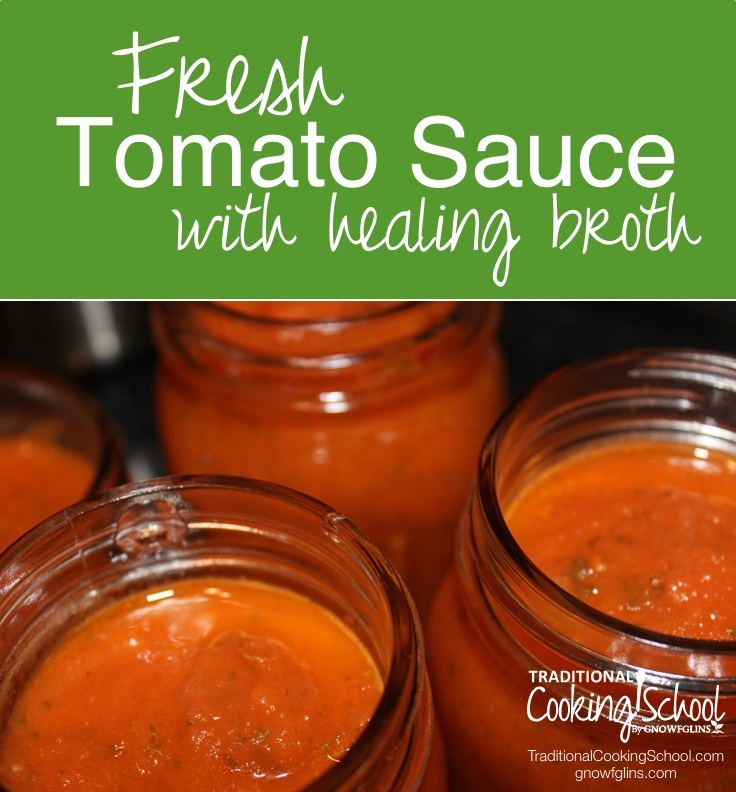 Fresh Tomato Sauce with Healing Broth | As the fresh tomato season wears on, you find that you've exhausted your family's patience with all. those. tomatoes. So make sauce! You'll use up several pounds of tomatoes at a time, plus sauce freezes well and cans for long-term storage. This sauce includes healing bone broth! | TraditionalCookingSchool.com