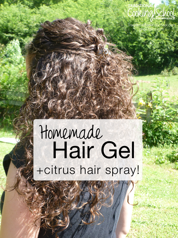 Homemade Hair Gel + Citrus Hair Spray | Ever tried to make your own homemade hair products? Coconut oil made my hair a greasy mess; another concoction gave me a flat head. Then I came across something that not only worked, it was affordable. My homemade hair gel (together with my citrus hair spray) provides better, healthier, and more holistic results than anything I used to buy! | TraditionalCookingSchool.com