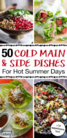 Four summer recipe images to include lettuce cups, lettuce wraps, and a cold cobb salad with text overlay '50 Cold Main & Side Dishes For Hot Summer Days'.