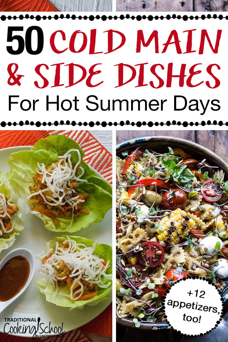 Cold Main Dishes for Hot Summer Days Pinterest Pin, images show lettuce cups and a cold pasta salad.
