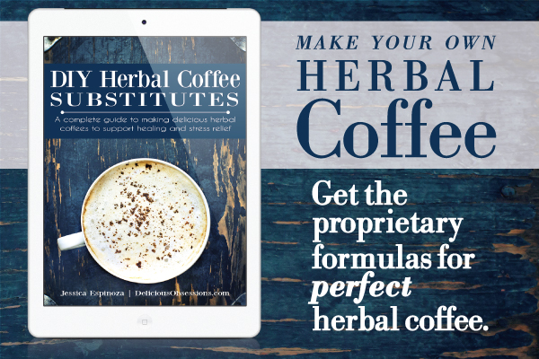 DIY Herbal Coffee Substitutes | Your complete guide to making delicious herbal coffees to support healing and stress relief. | TradCookSchool.com/diyherbalcoffee