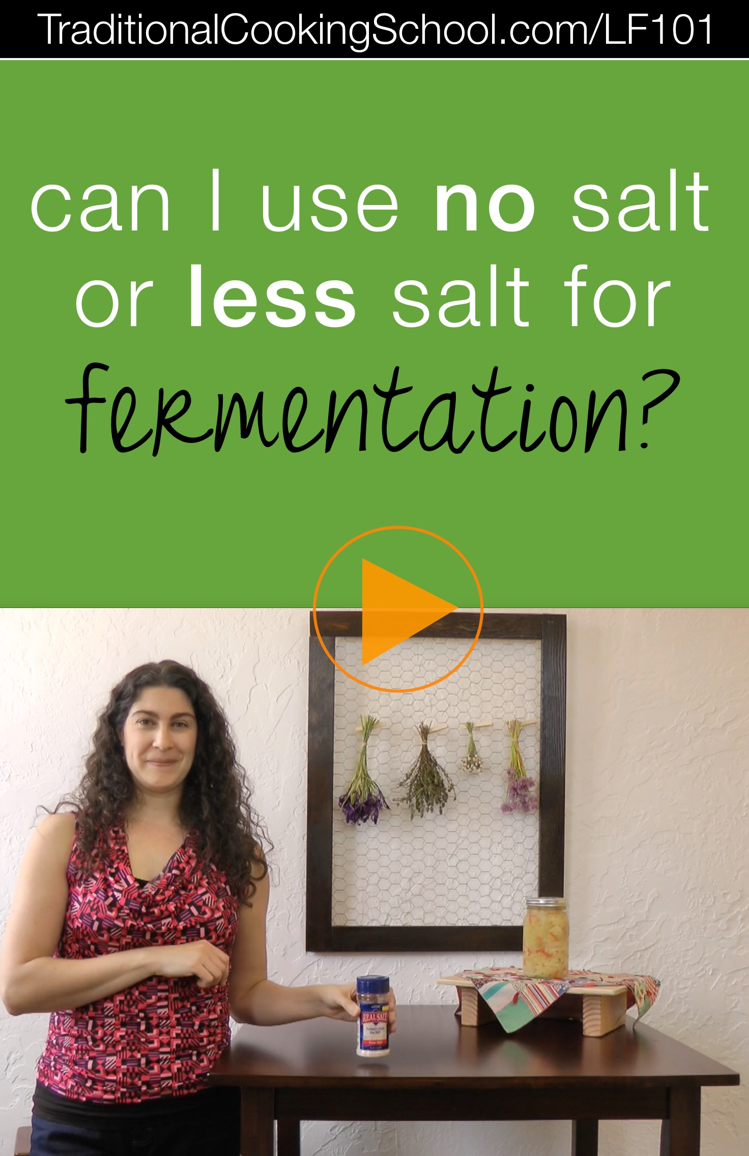 Can I Use No Salt or Less Salt for Fermentation? | Over the years, I've received lots of questions about fermenting. Today's question in my Lacto-Fermentation 101 series is... can you use no salt or less salt in fermentation? The answer is... | TraditionalCookingSchool.com/LF101