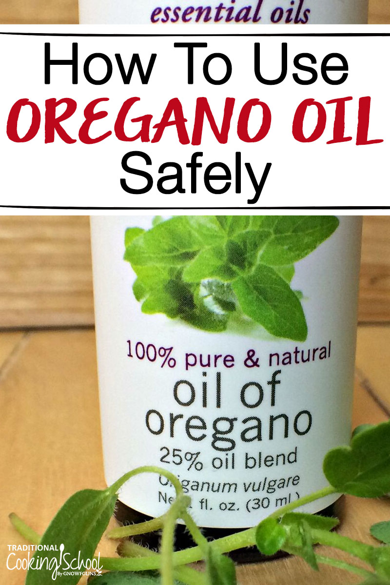 How to Use Oregano Oil Safely