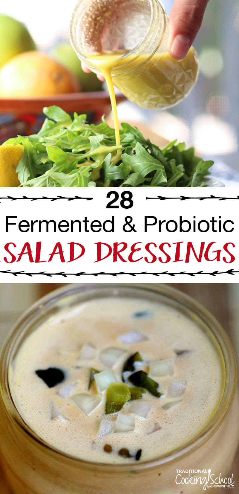 28 Fermented and Probiotic Salad Dressings | Know the feeling? You get attached to a certain bottled or restaurant dressing; then you find out it's full of junk. This round-up of 28 homemade, healthy, fermented and probiotic-filled salad dressing recipes can help! Everything from vinaigrette, italian, balsamic, caesar, asian and greek...we've got all your keto, paleo, low-carb options here for you! #salad #dressing #recipes #homemade #fermented #probiotic #healthy