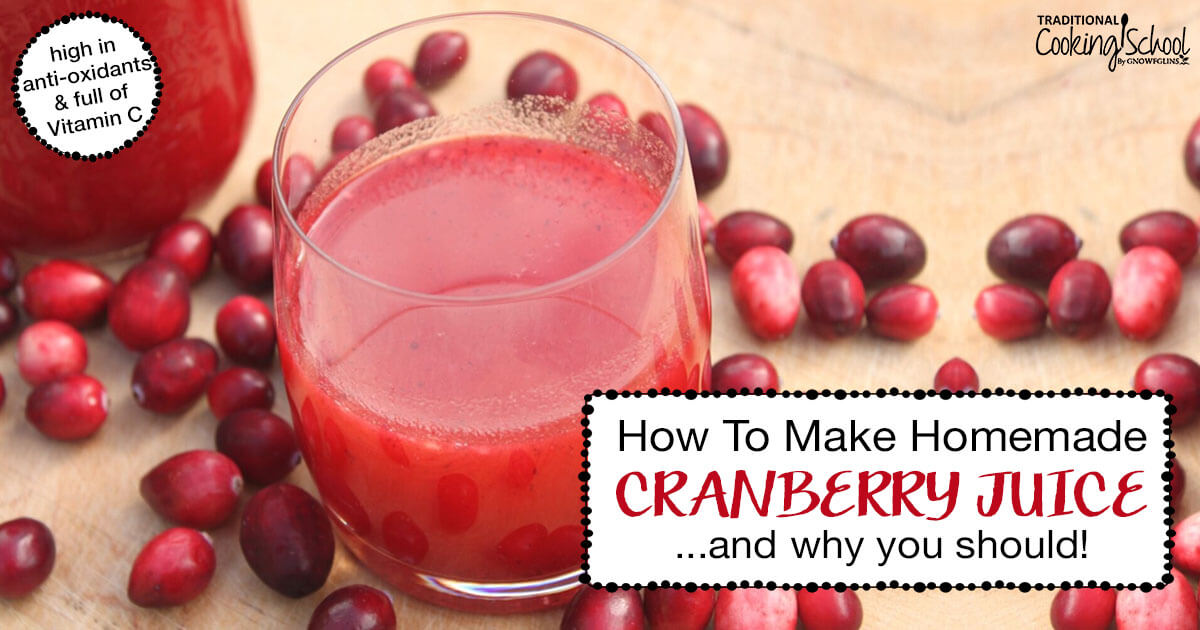 How To Make Homemade Cranberry Juice Amp Why You Should