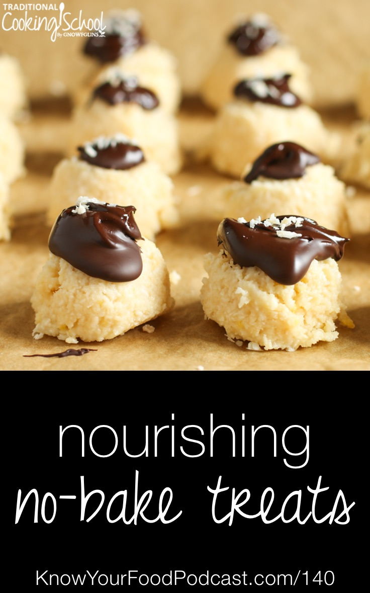 """Nourishing No-Bake Treats   Last-minute company and a house without air conditioning created the perfect storm for Lindsey... So she whipped up a cute and tasty treat. Everyone loved them! That """"perfect storm"""" turned into a dozen delicious variations of nourishing no-bake treats! Learn more about the method, ingredients, and options in Lindsey's Nourishing No-Bake Treat system right here!   KnowYourFoodPodcast.com/140"""