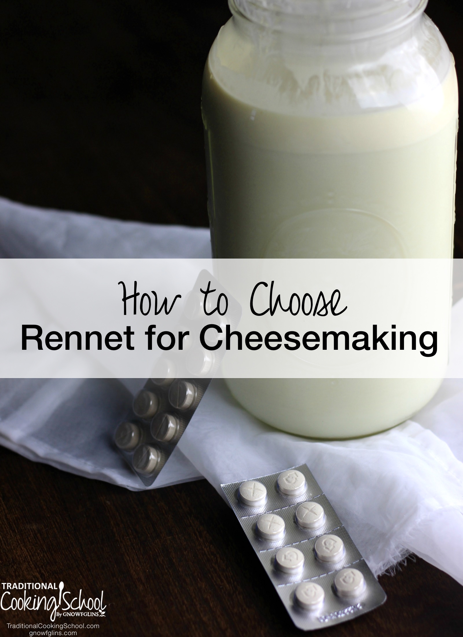 How to Choose Rennet for Cheesemaking | Rennet is an essential ingredient in most cheesemaking. It is widely available online, although most of it is not sustainably sourced. Between GMOs and harmful preservatives, it takes a bit of sleuthing to find the best. Here are several factors to keep in mind when choosing rennet for your cheesemaking. | TraditionalCookingSchool.com