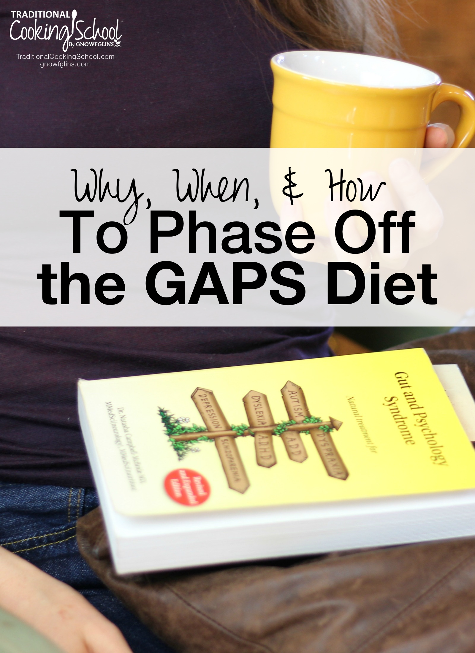 Why, When, & How To Phase Off The GAPS Diet | Are you on the GAPS Diet? Have you thought about starting? How do you know when it's time to stop? My family and I have been on the GAPS Diet for almost 5 years. We're unusual that way. We've been dependent on the GAPS diet for most of my children's childhoods. A year ago, I questioned if I personally would ever be able to get off. Thanks to my own research and various people I met along the way, I don't wonder any more. | TraditionalCookingSchool.com