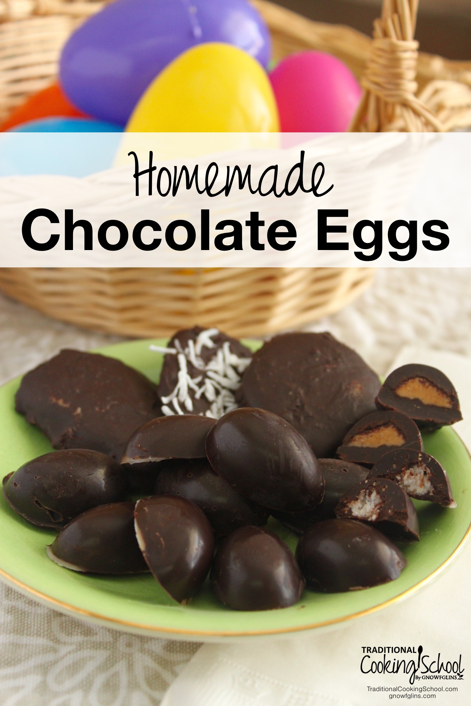 Homemade Chocolate Eggs | Easter and chocolate go hand-in-hand, right? You don't have to be a chocolatier to make delicious chocolate eggs at home. With just a few simple ingredients, you can whip up a batch in just 30 minutes. Make them rich and dark, or fill them with peanut butter or coconut. They can also be made with or without a chocolate mold. Even your kids can help! | TraditionalCookingSchool.com