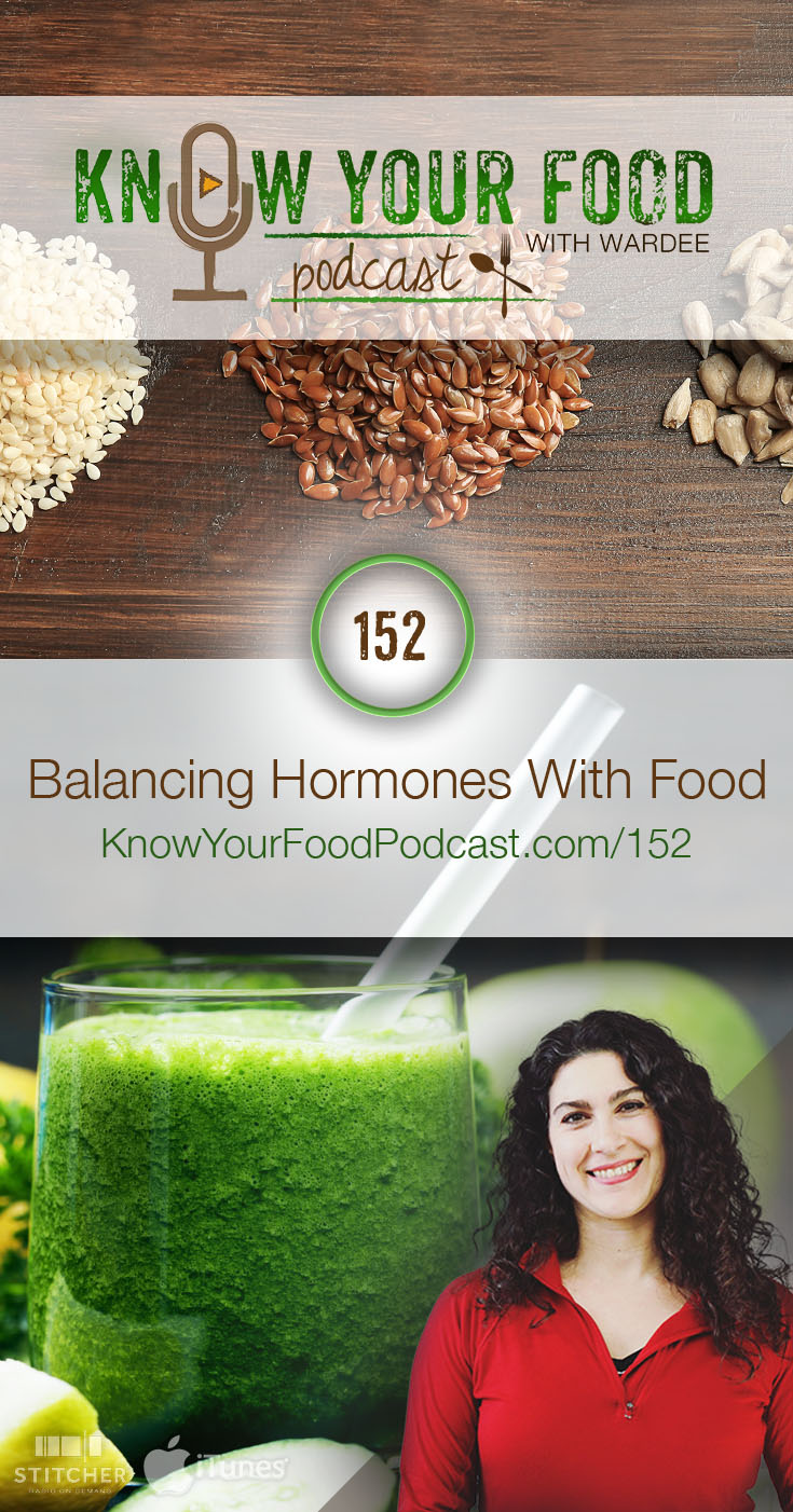Balancing Hormones with Food | Hormones... love 'em or hate 'em... they're super important. If they're in balance, we're on fire -- productive, energetic, and happy. Out of balance, we're out of whack, burned out, wiped out, cranky, or worse. Finally, here's the hope and help you need to balance your hormones... with food! | KnowYourFoodPodcast.com/152