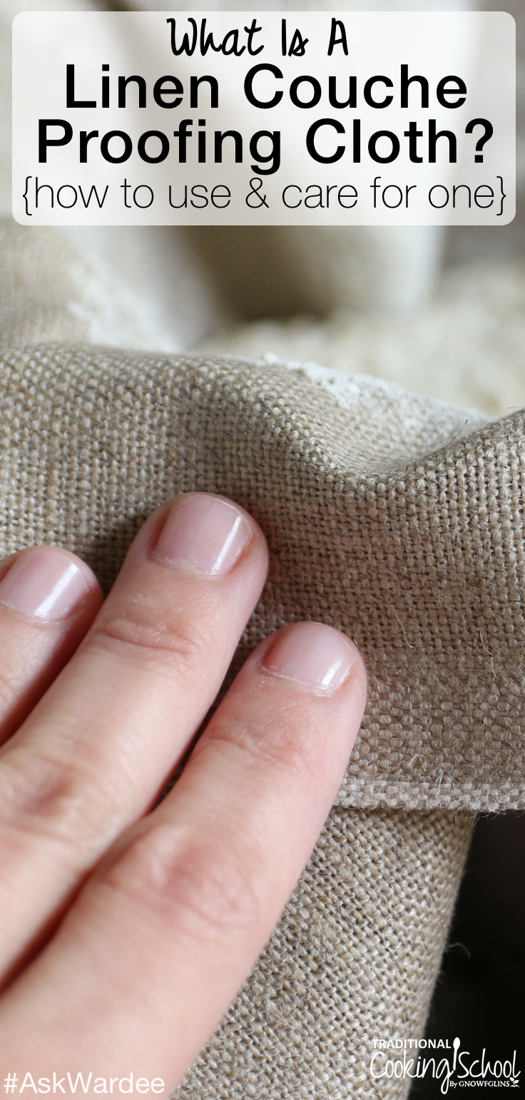 What is a linen couche proofing cloth? How can it be used to bake sourdough bread? Watch, listen, or read to learn about one of my favorite kitchen tools, plus how to care for it!