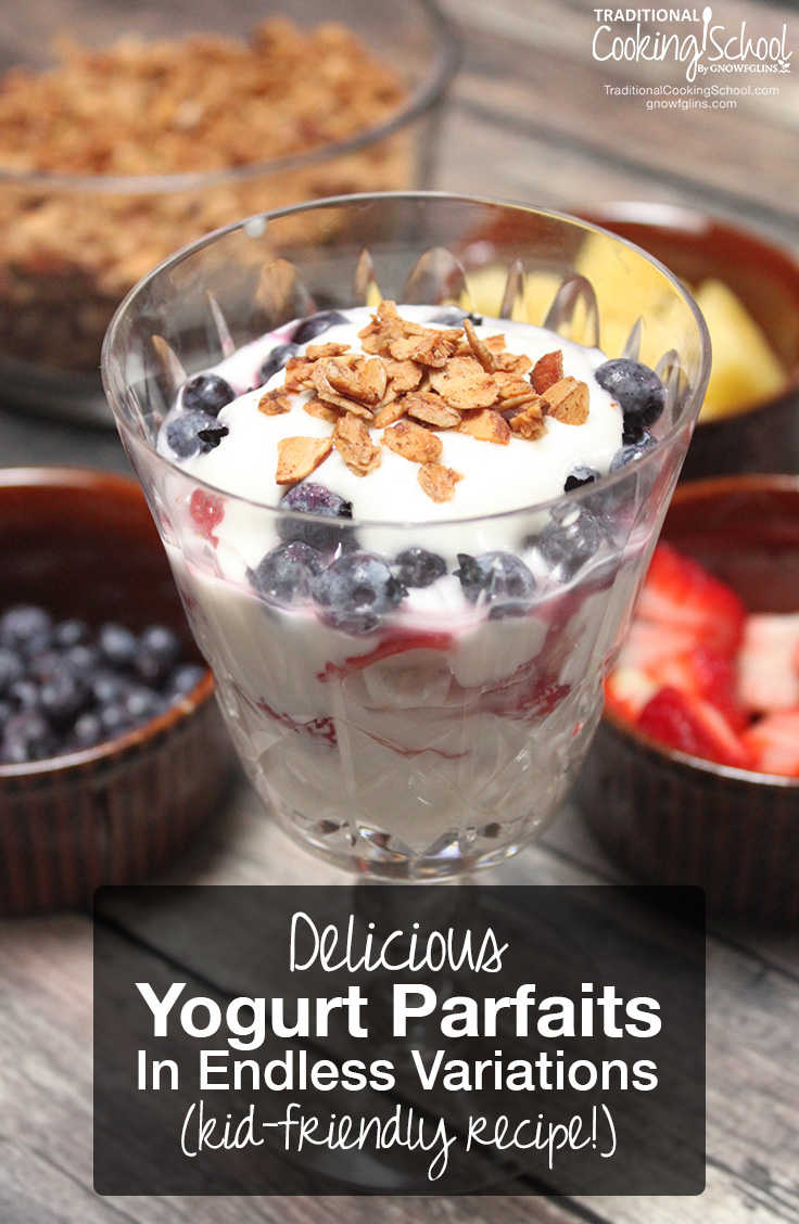 Delicious Yogurt Parfaits In Endless Variations Traditional Cooking School GNOWFGLINS main