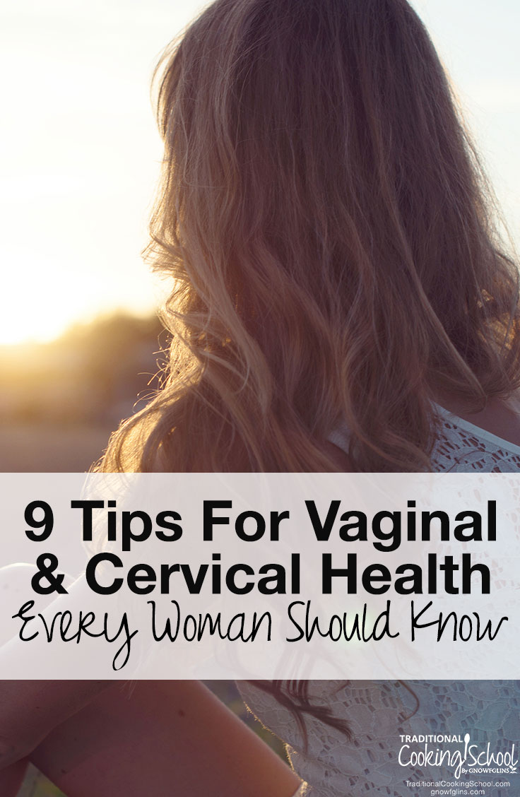 9 Tips For Vaginal And Cervical Health