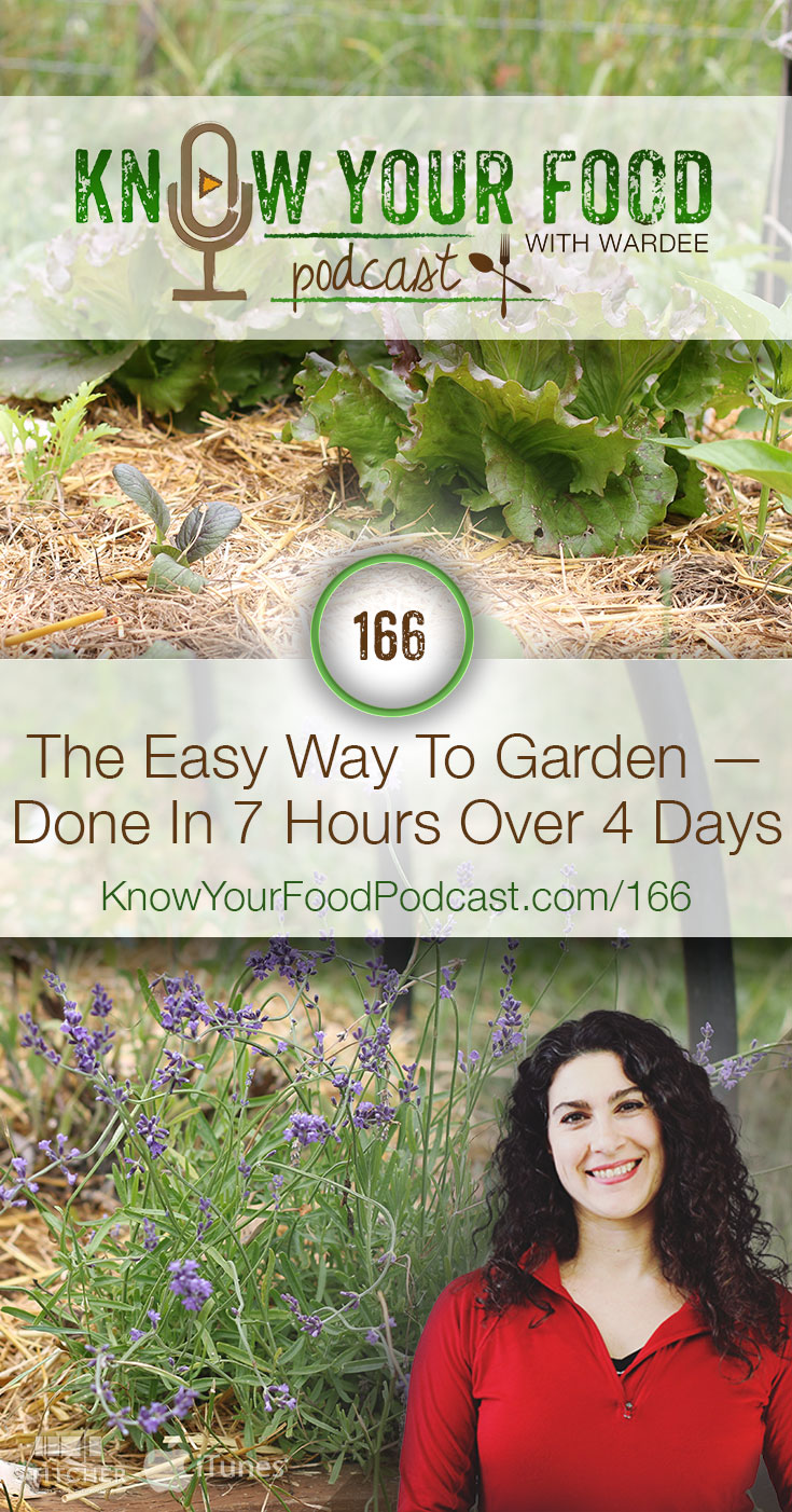 The Easy Way To Garden -- Done In 7 Hours Over 4 Days (KYF166) | Our garden was super easy to get in this year, taking just 7 hours over the course of 4 days. Now all we have to do is water, occasionally weed, and of course... eat the harvest (my favorite part)! Watch, listen, or read how we did it here. And share: anything you do that makes gardening easier? | KnowYourFoodPodcast.com/166