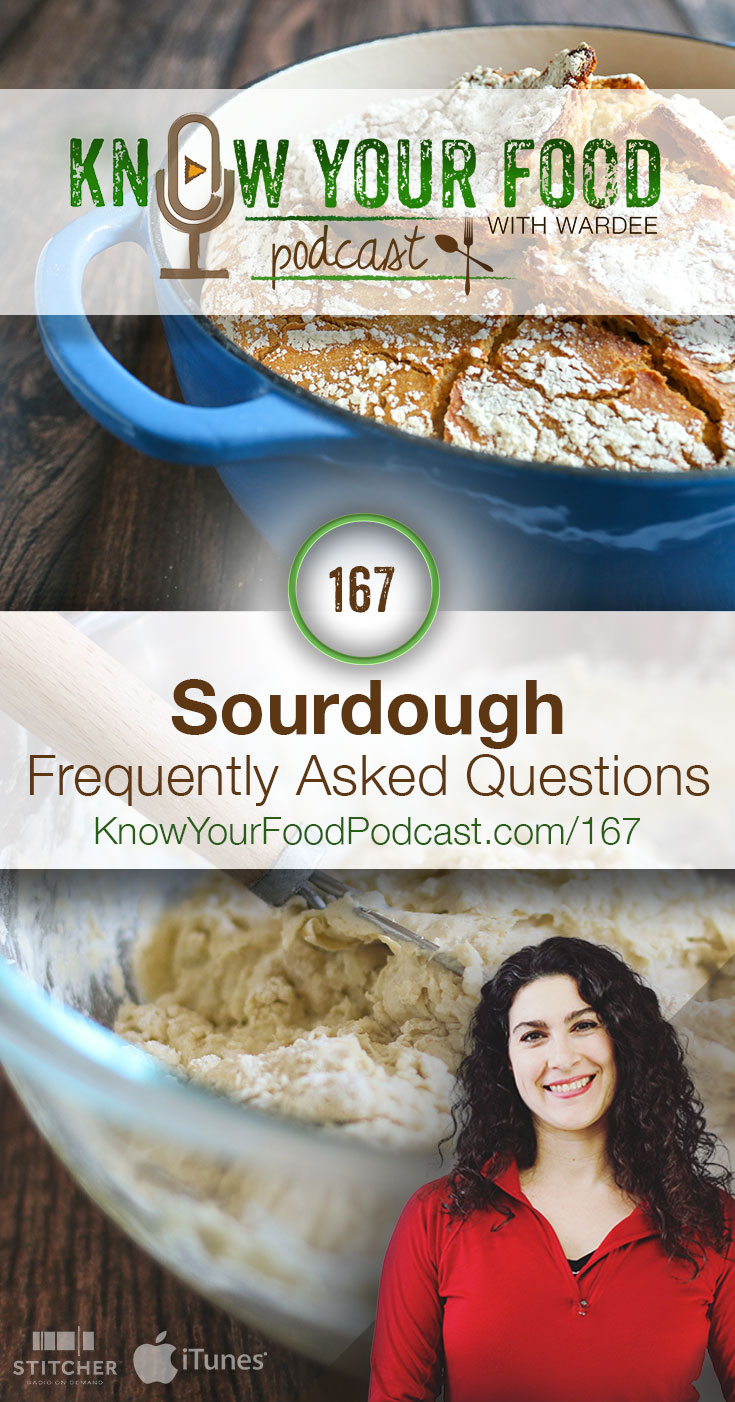 Sourdough Frequently Asked Questions   You've got questions... I've got answers. About sourdough, that is. There were a lot of questions in the #AskWardee queue about sourdough, so I decided to answer all of them together at once!   KnowYourFoodPodcast.com/167
