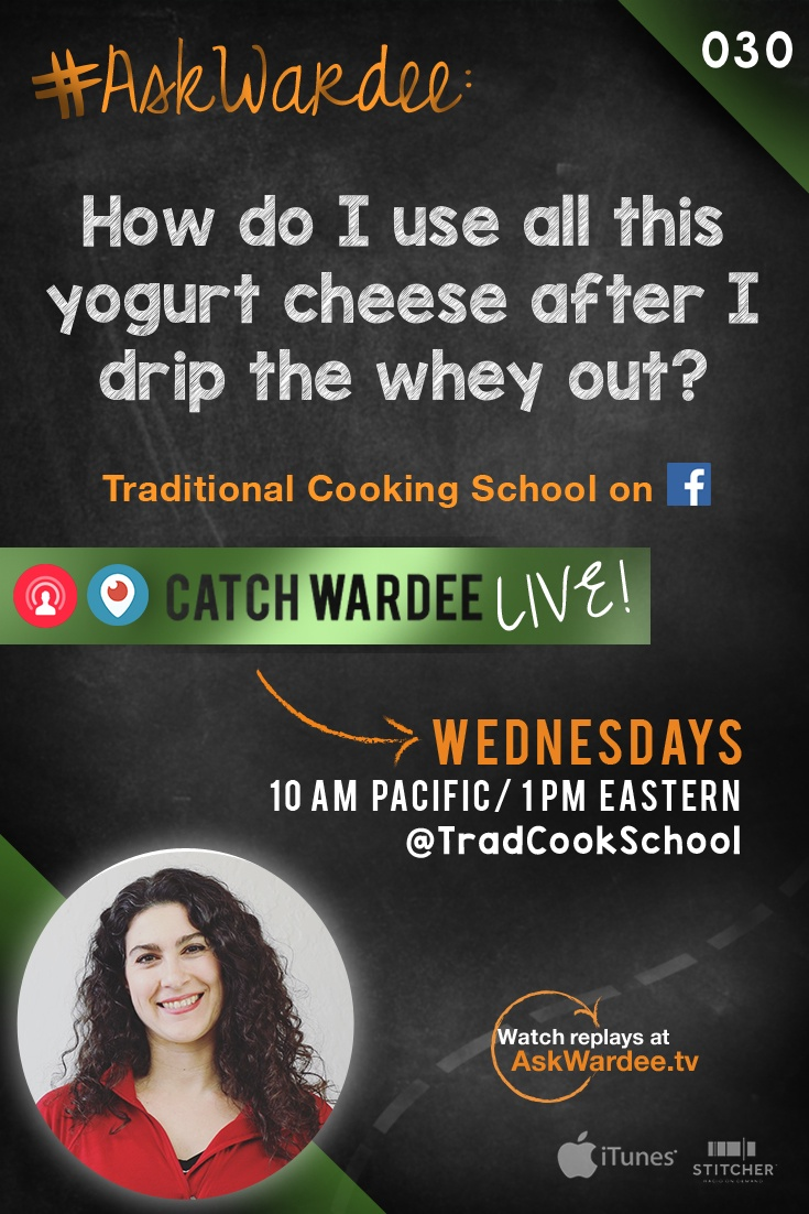 """#AskWardee 030: How Do I Use All This Yogurt Cheese After I Drip The Whey Out? 